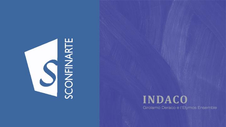 INDACO – Girolamo Deraco e l'Etymos Ensemble