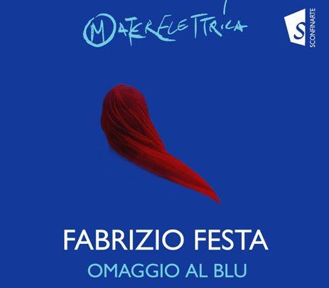 OMAGGIO AL BLU il nuovo disco di Fabrizio Festa